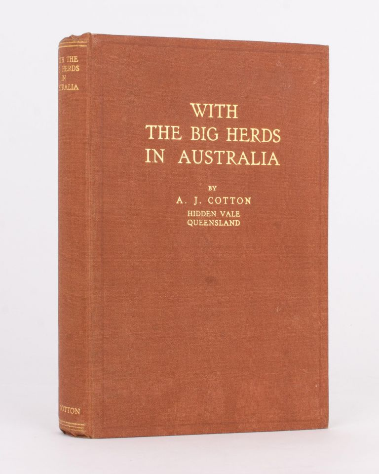 With the Big Herds in Australia. Alfred John COTTON.