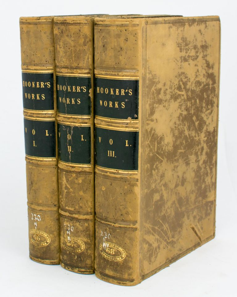 The Works of that Learned and Judicious Divine, Mr Richard Hooker, with an Account of his Life and Death, by Isaac Walton. Arranged by the Rev. John Keble. Richard HOOKER.