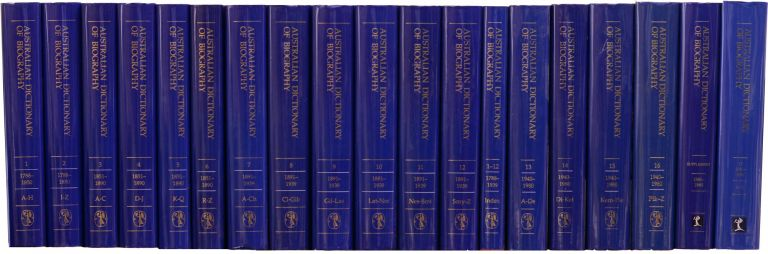 Australian Dictionary of Biography. Volumes 1-12, 1788-1939. [Plus] .. Index: Volumes 1-12. [Plus] .. Volumes 13-16, 1940-1980. [Plus] .. Supplement, 1580-1980. [Plus] .. Volume 17, 1981-1990, A-K [19 volumes]. Australian Dictionary of Biography.