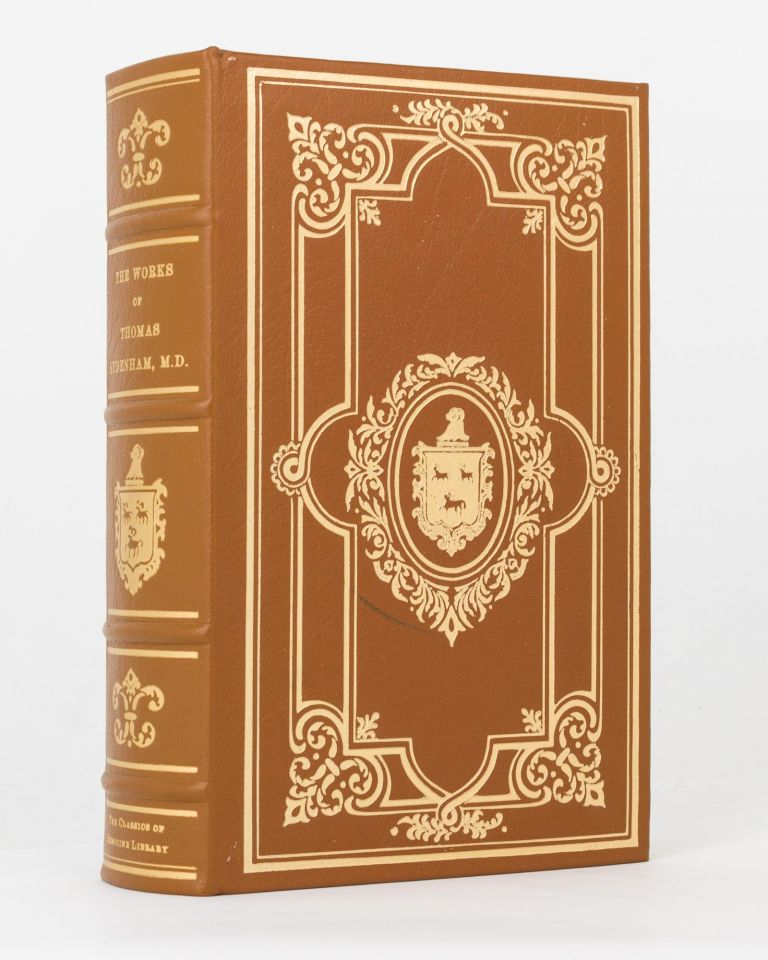 The Works of .. with A Life of the Author by R.G. Latham. Thomas SYDENHAM.