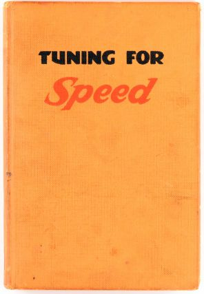 Tuning for Speed. How to increase the Performance of a Standard Motorcycle Engine for Racing and...