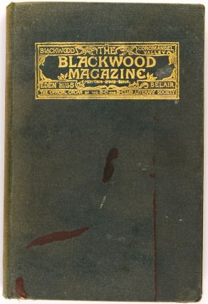 The Blackwood Magazine. The Official Organ of the B, C and B Club Literary Society. Volume 1,...