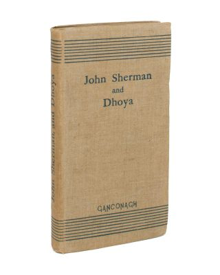 John Sherman, and Dhoya, by Ganconagh. William Butler YEATS.