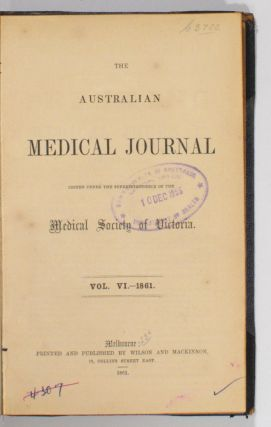 The Australian Medical Journal .. Volume VI, 1861