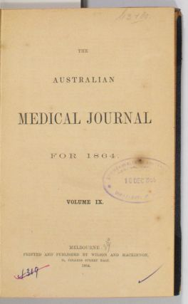 The Australian Medical Journal for 1864. Volume IX