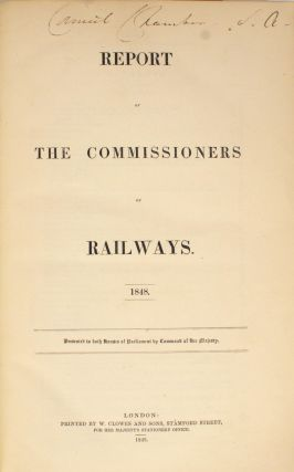 Report of the Commissioners of Railways, 1848. [Together with] Report .. 1848, Part 2. [Together...