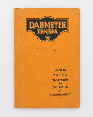 Dallmeyer Lenses. Lenses, Cameras, Projectors and Apparatus for Cinematography [cover title]....