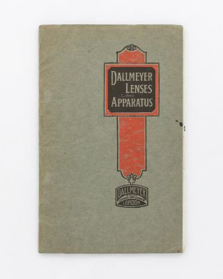 Dallmeyer Lenses and Apparatus [cover title]. Trade Catalogue