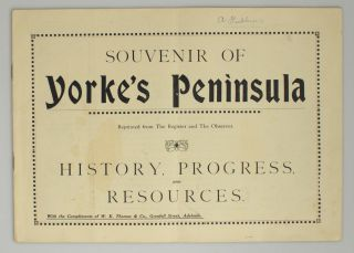 Souvenir of Yorke's Peninsula. Reprinted from 'The Register' and 'The Observer'. History,...