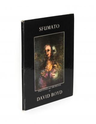 Sfumato. Paintings and Drawings of David Boyd. David BOYD