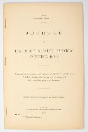 Journal of the Calvert Scientific Exploring Expedition, 1896-7. Equipped at the Request and...