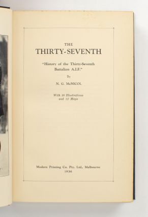 The Thirty-Seventh. History of the Thirty-Seventh Battalion AIF