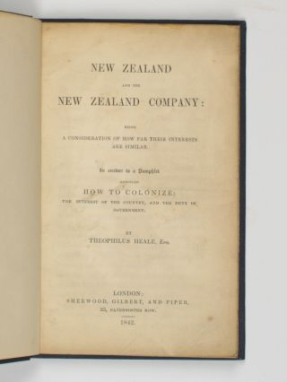 New Zealand and the New Zealand Company: being a Consideration of how far their Interests are...