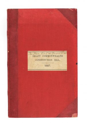 Draft of a Bill to Constitute the Commonwealth of Australia. Federation