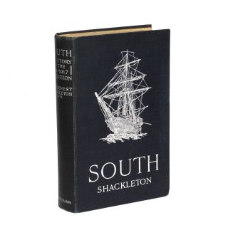 South. The Story of Shackleton's Last Expedition, 1914-1917. Ernest SHACKLETON