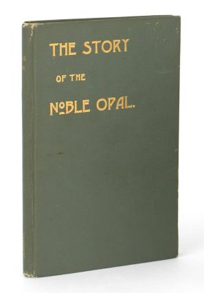 The Story of the Noble Opal