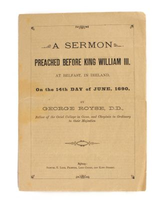 A Sermon preached before King William III. At Belfast, in Ireland, on the 14th Day of June, 1690,...