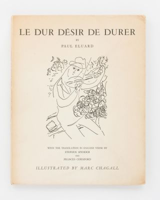 Le Dur Désir de Durer.. With the English Translation by Stephen Spender and Frances Cornford....