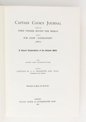 Captain Cook's Journal during his first Voyage round the World made in HM Bark 'Endeavour', 1768-71. A Literal Transcription of the Original Mss. with Notes and Introduction, edited by Captain W.J.L. Wharton