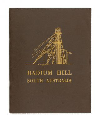 Radium Hill, South Australia. Official Opening by His Excellency the Governor-General,...
