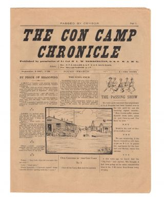 The Con Camp Chronicle. Published by Permission of Lt. Col. ...L.W. Norrington DSO RAMC. Editors:...