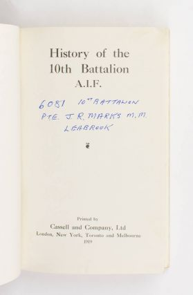 History of the 10th Battalion AIF [1914-1918. Egypt, Gallipoli, France, Belgium (cover sub-title)]