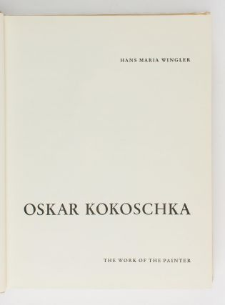 Oskar Kokoschka. The Work of the Painter