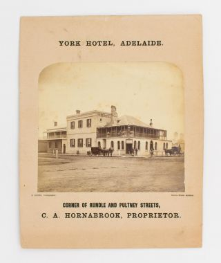 An advertisement for the York Hotel, Adelaide, illustrated with an original photograph by Bernard...