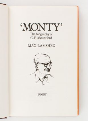 'Monty'. The Biography of C.P. Mountford