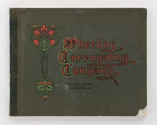 Wheeling Corrugating Company. Wheeling Ceilings made of Steel. Catalogue No. 250 [cover title]....