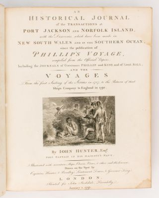 An Historical Journal of the Transactions at Port Jackson and Norfolk Island, with the Discoveries which have been made in New South Wales and in the Southern Ocean since the Publication of Phillip's Voyage, compiled from the Official Papers; including the Journals of Governors Phillip and King, and of Lieut. Ball; and the Voyages from the First Sailing of the 'Sirius' in 1787, to the Return of that Ship's Company to England in 1792