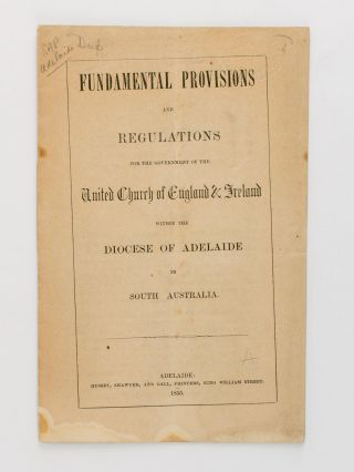 Fundamental Provisions and Regulations for the Government of the United Church of England and...