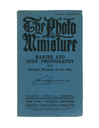 The Photo-Miniature. A Magazine of Photographic Information. Edited by John A. Tennant. Volume 6,...