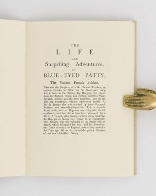 The Life and Surprising Adventures of Blue-Eyed Patty, the Valiant Female Soldier