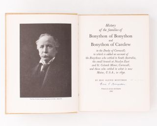 History of the Families of Bonython of Bonython and Bonython of Carclew in the Duchy of Cornwall;...