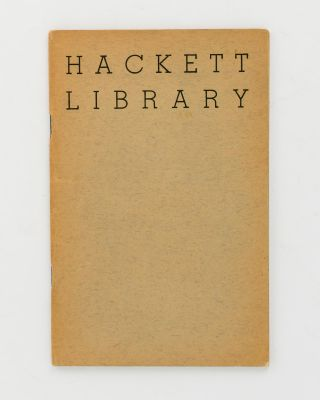 Catalogue of the late Mr. W. Champion Hackett's Library of Valuable Books. Book Auction...