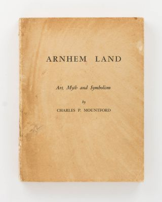 Records of the American-Australian Scientific Expedition to Arnhem Land. [Volume] 1: Art, Myth...