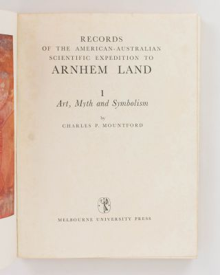 Records of the American-Australian Scientific Expedition to Arnhem Land. [Volume] 1: Art, Myth and Symbolism