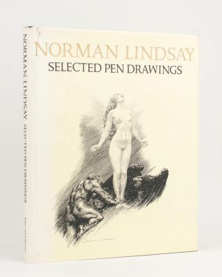 Selected Pen Drawings. Norman LINDSAY