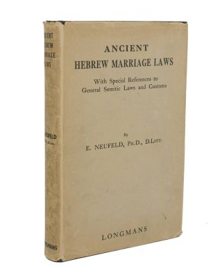Ancient Hebrew Marriage Laws. With Special References to General Semitic Laws and Customs. E....