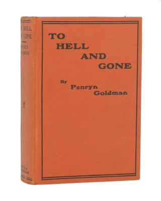 To Hell and Gone. Penryn GOLDMAN.