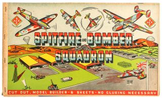 Spitfire and Bomber Squadron. Cut Out, Model Builder - 6 Sheets - No Glueing Necessary [cover...