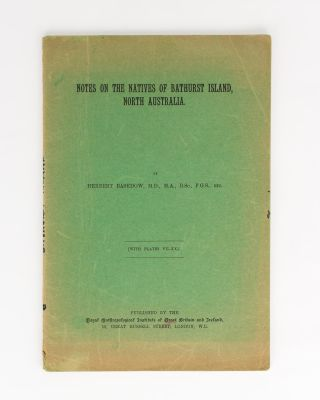 Notes on the Natives of Bathurst Island, North Australia. Herbert BASEDOW