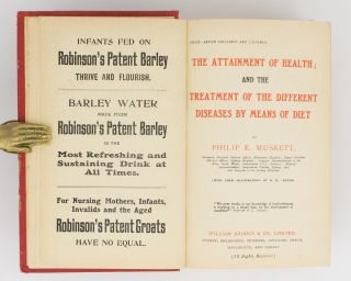 The Attainment of Health; and the Treatment of the Different Diseases by Means of Diet