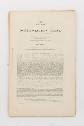 North-Western Canal. Return to an Order of the Legislative Assembly, dated 2nd December 1880, for...