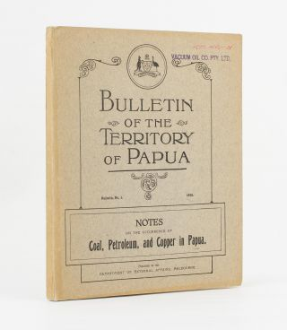 Notes on the Occurrence of Coal, Petroleum and Copper in Papua. J. E. CARNE