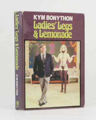 Ladies' Legs and Lemonade. Kym BONYTHON
