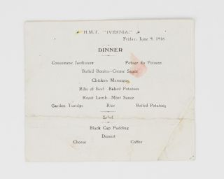 HMT 'Ivernia', Friday, June 9, 1916. Dinner. HMT 'Ivernia'.