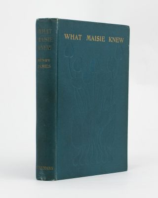 What Maisie Knew. Henry JAMES