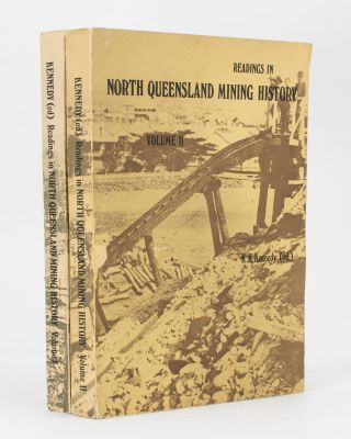Readings in North Queensland Mining History. K. H. KENNEDY